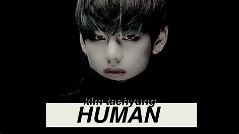 kim taehyung youtube kim taehyung quot human quot youtube