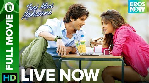 soundtrack film gie eros teri meri kahaani full movie live on eros now shahid