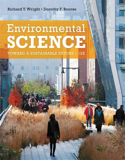 pearson etext environmental science toward a sustainable future access card 13th edition books wright boorse environmental science toward a