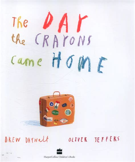 the day the crayons 0008124434 the day the crayons came home by daywalt drew 9780008124434 brownsbfs