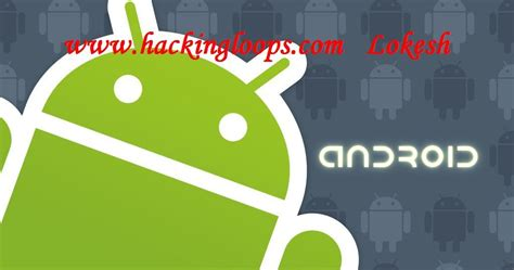 android hacked android hack codes secret hack codes for android mobile phones