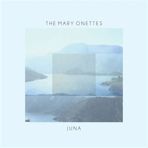 the mary onettes listen and stream free music albums juna single by the mary onettes on spotify