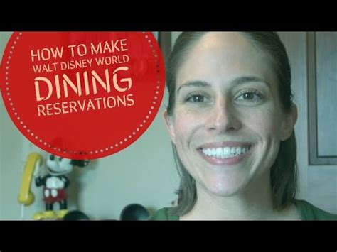 how to make walt disney world dining reservations youtube