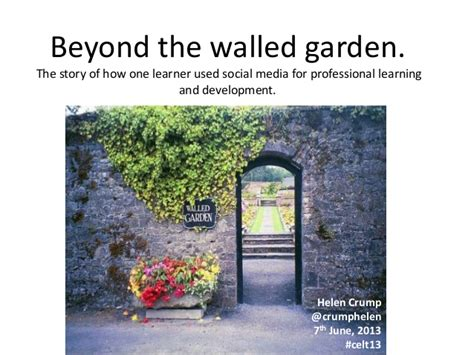 beyond the walled garden the story of how one learner