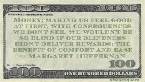 comfort rewards margaret heffernan reward comfort ease money quotes