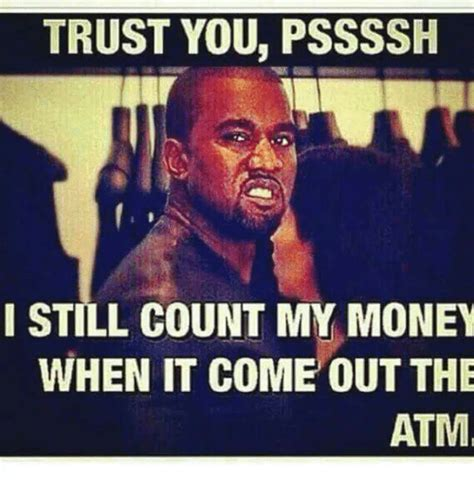 Memes On Trust - 25 best memes about counting my money counting my money