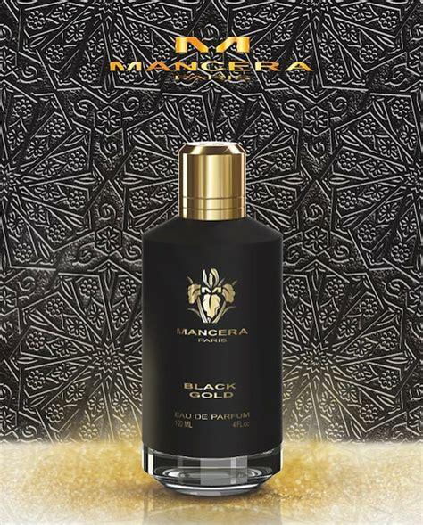 Parfum Posh Black Gold black gold mancera cologne a new fragrance for 2017