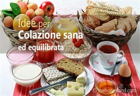 alimentazione sana ed equilibrata esempio colazione sana ed energetica in primavera 12 idee per una