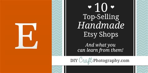 10 top selling etsy shops in the handmade category and