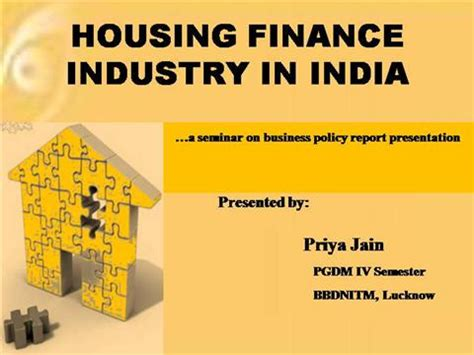 housing loan in india housing finance industry in india authorstream