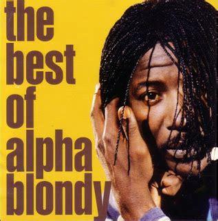 the best of alpha blondy kintas hxc alpha blondy the best of alpha