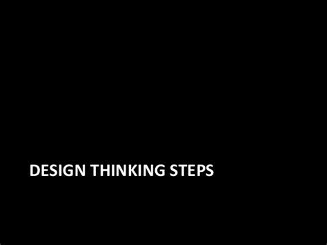 design thinking vs user centered design user centered design versus design thinking