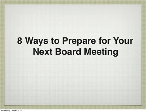 Top 8 Ways To Prepare Yourself To Meet Tonight by 8 Ways To Prepare For Your Next Board Meeting