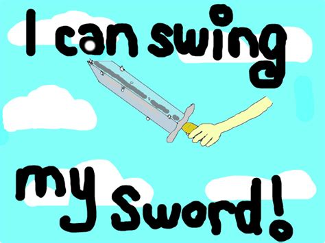 i can swing my sord quot i can swing my sword quot tobuscus slimber com