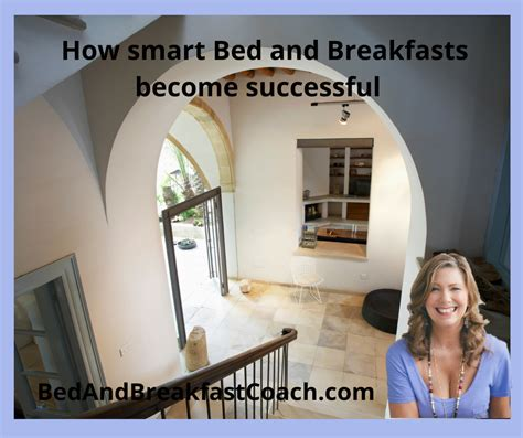 running a bed and breakfast how to run a successful bed and breakfast the bed and breakfast coach