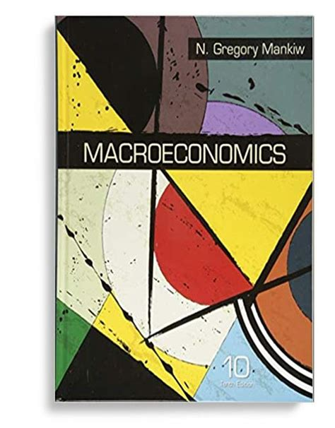 Test Bank For Macroeconomics 10th Edition By N Gregory Mankiw