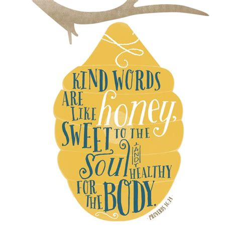 sentence pattern for honey is sweet 25 best ideas about proverbs 16 24 on pinterest