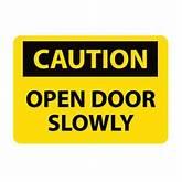 Caution Open Door Slowly Clip Art