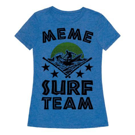 meme surf team  shirt human