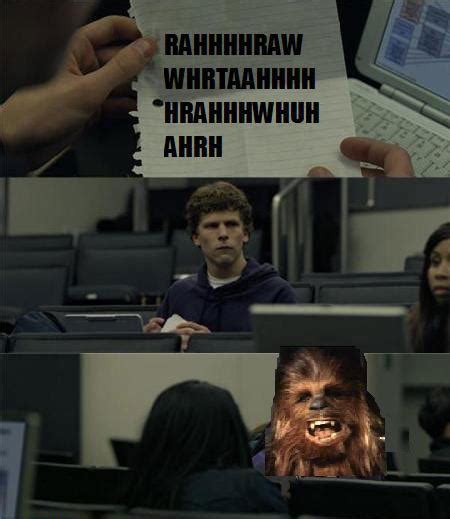 Social Network Meme - chewbacca meme chewbacca memes best collection of funny