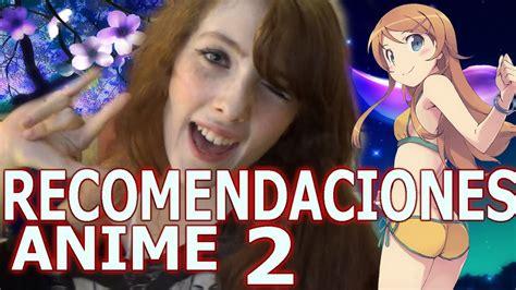 recomendaciones anime 2 amo a esa mujer viyoutube
