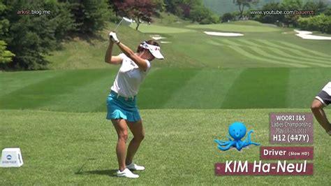 klpga swing slow hd kim ha neul 2012 driver golf swing klpga tour 2