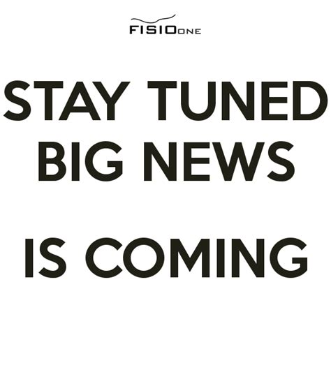 Time To Announce The Big News by Stay Tuned Big News Is Coming Poster Fisioone Keep