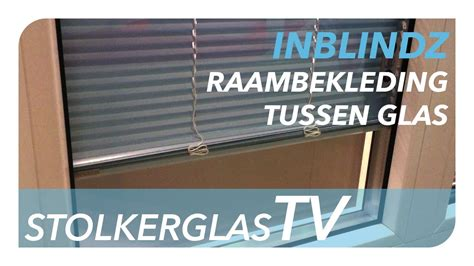 luxaflex in glas inblindz raambekleding tussen glas stolkerglastv youtube