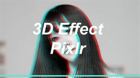 3d Effekt by How To Make 3d Effect Pixlr Krypt