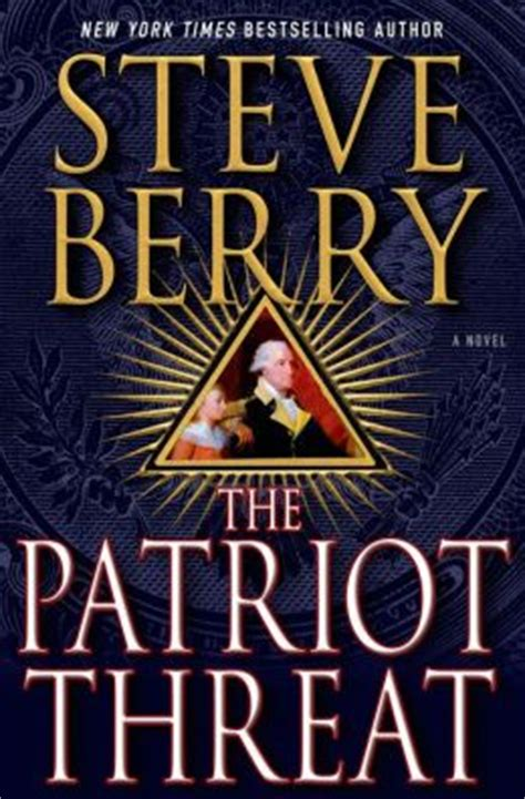 known threat o connor books the patriot threat by steve berry 9781466862609 nook