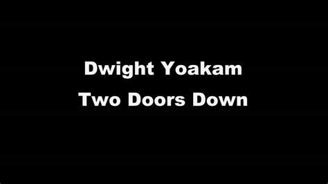 Dwight Yoakam Two Doors dwight yoakam 2 doors