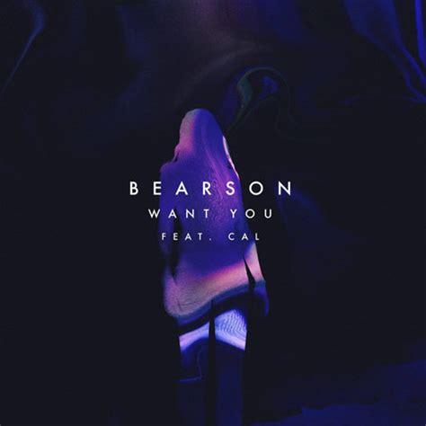i want you testo bearson want you feat cal testo traduzione e audio