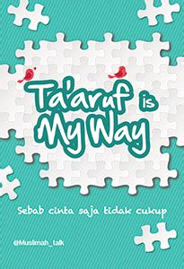 Buku Ta Aruf Is My Way ta aruf is my way qultum media