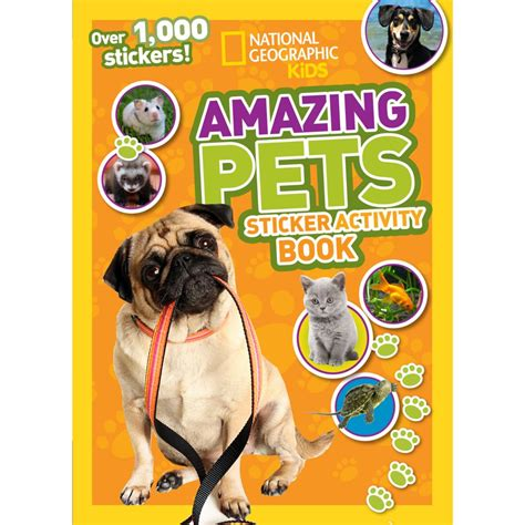 9 Amazing Pets To by National Geographic Amazing Pets Sticker Activity
