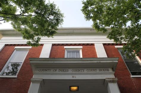 Superior Court Search Dukes County Superior Court Schedule Begins The Vineyard Gazette Martha S Vineyard