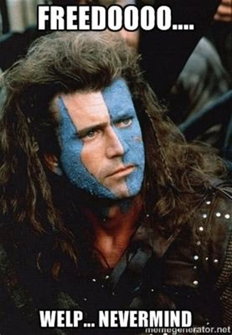 William Wallace Meme - william wallace meme kappit