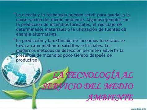 ciencia tecnologia sustentabilidad medio ambiente etc tecnologia y medio ambiente