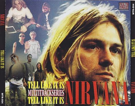 Nirvana 1cd 1989 nirvana tell like it is 4cd giginjapan