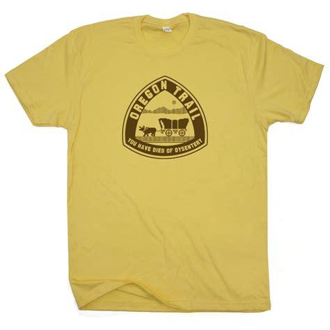 Tshirt Oregon oregon trail t shirt you died of dysentery t shirt