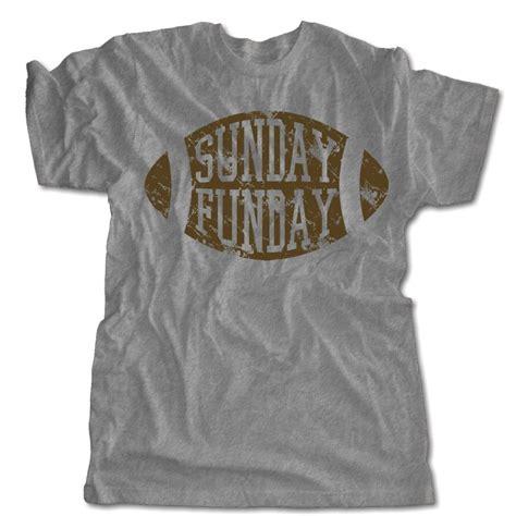 T Shirt Sunday vintage football t shirt retro sunday funday one