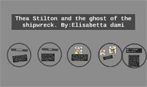 Thea Stilton And The Ghost Of The Shipwreck Book 3 Ebooke Book thea stilton and the ghost of the shipwreck by trevawn e on prezi