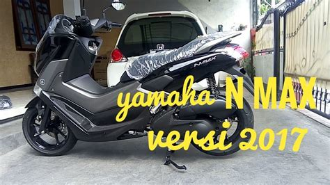 Nmax 2016 Gress 62 modifikasi yamaha nmax warna hitam modifikasi yamah nmax