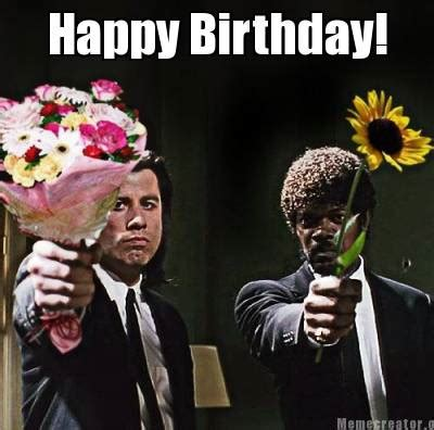 meme creator funny happy birthday! meme generator at