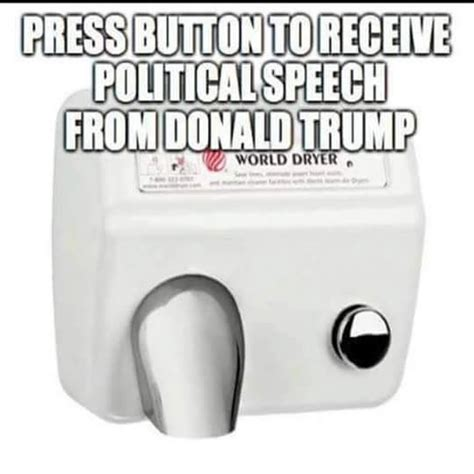 Hand Dryer Meme - 1000 images about hand dryer on pinterest political