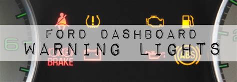 ford warning lights ford dashboard warning lights meaning decoratingspecial com