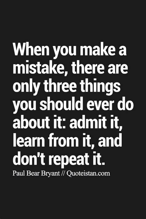 mistakes quotes 25 best quotes about mistakes on