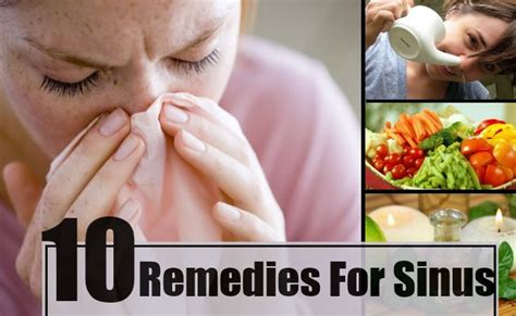 Home Remedies For Sinus by 10 Home Remedies For Sinus Treatments Cure For