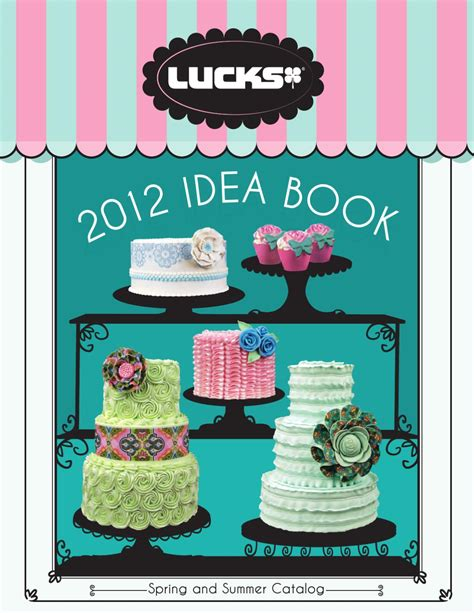 lucks food decorating company 2013 catalog food decorating catalog and food lucks food decorating company spring and summer 2012