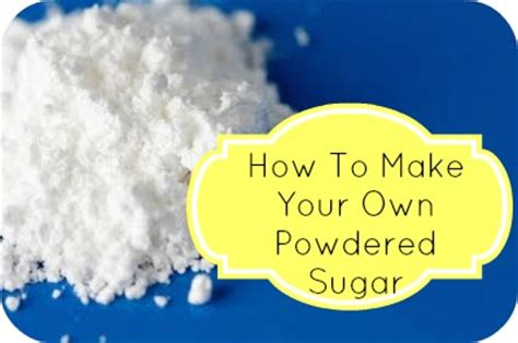 quick tip how to make powdered sugar southern savers