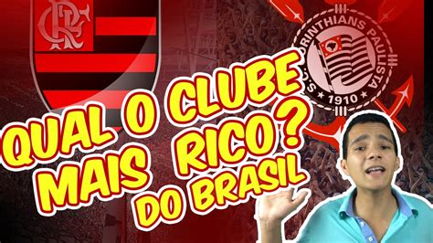 www clubes mais ricos do brasil 2016 qual time clube mais rico do brasil em 2016 youtube